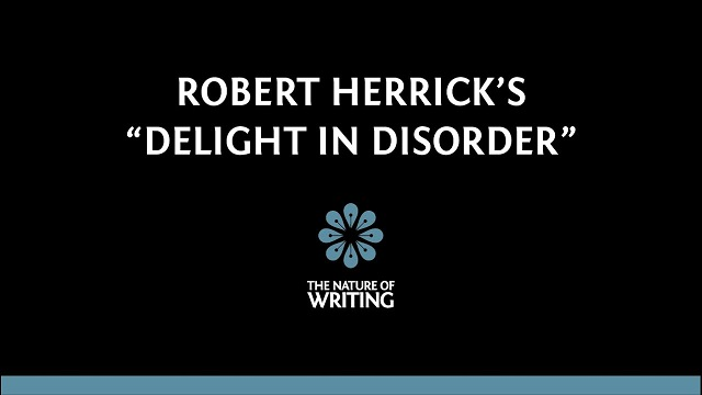 Summary, Analysis and Theme of Delight in Disorder